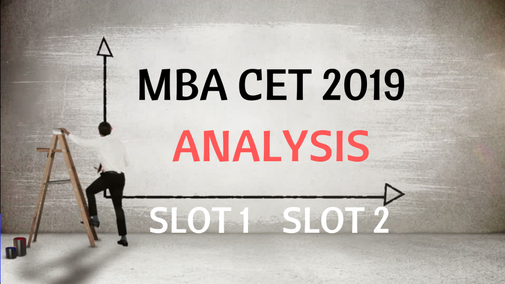 MBA CET 2019 ANALYSIS AND EXPECTED CUT OFF