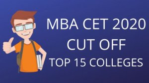 MBA CET 2020: Expected Cut-Off for Top 15 MBA/MMS Colleges