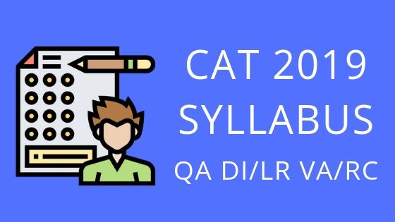 CAT 2019 SYLLABUS