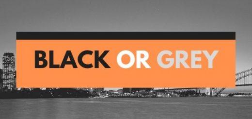 BLACK OR GREY (1)