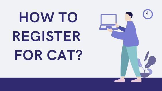 Photo of CAT 2020 Registration Process