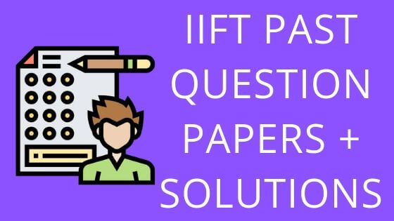 IIFT 2018 QUESTION PAPERS WITH SOLUTION
