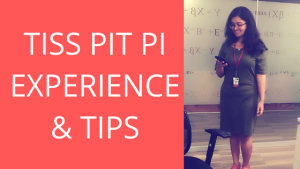 TISS PIT PI EXPERIENCE AND EXPERT TIPS