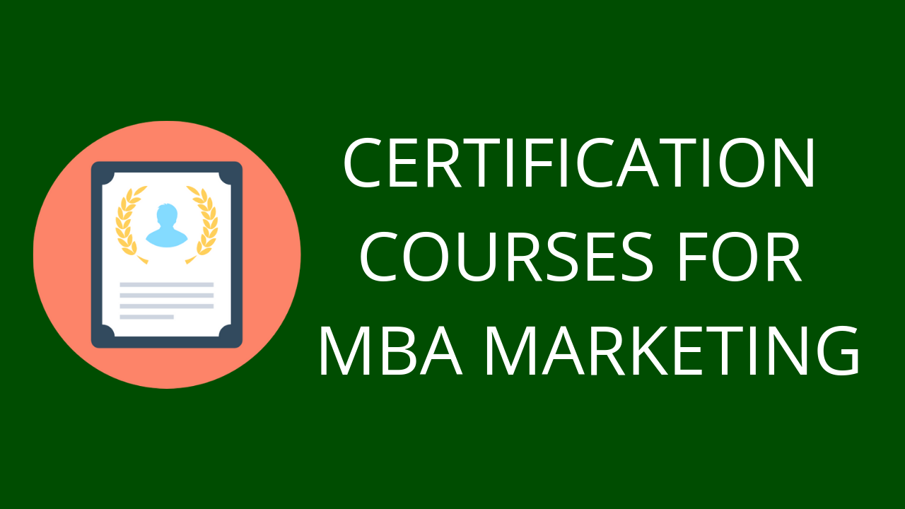 Free CERTIFICATION COURSES FOR MBA MARKETING