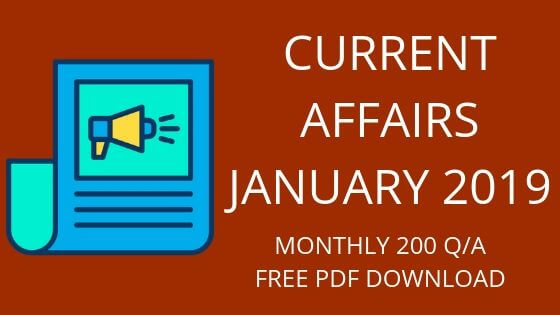 CURRENT AFFAIRS JANUARY 2019