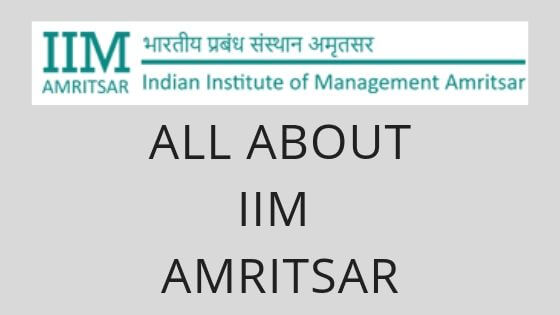 Photo of All about IIM Amritsar
