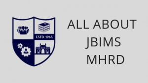 All about JBIMS MHRD