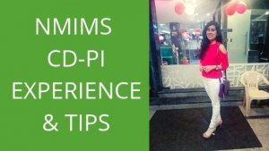 NMIMS CD PI EXPERIENCE AND EXPERT TIPS