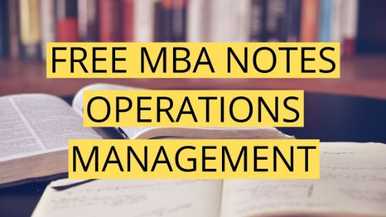 Photo of MBA Operations Management Notes 2020 | Free Download