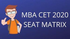 Let's understand the MBA CET Seat Matrix
