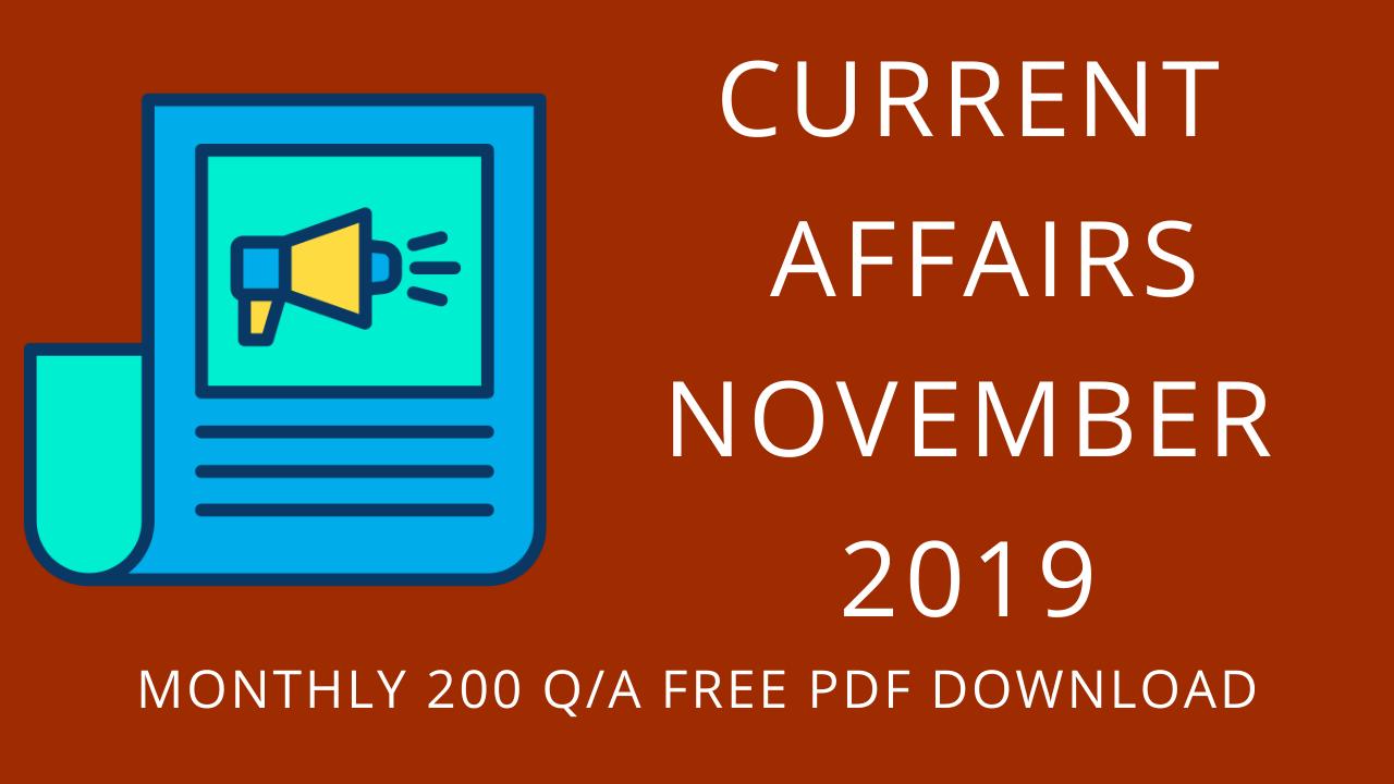 CURRENT AFFAIRS NOVEMBER 2019