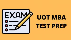 UOT MBA TEST PREP